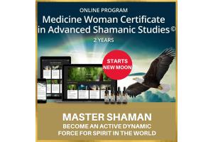 New Moon - Medicine Woman Certificate in Advanced Shamanic Studies© Online Program
